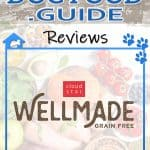 WellMade by Cloud Star Dog Food: 2021 Reviews, Recalls & Coupons