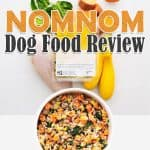 Nom Nom Dog Food Review: Best Human Grade Dog Food?