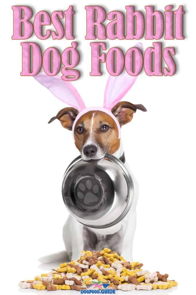 Best Rabbit Dog Food