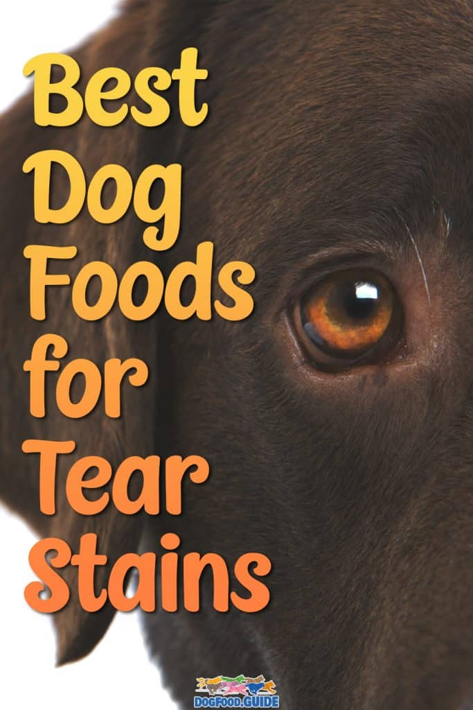 Best Dog Food For Tear Stains