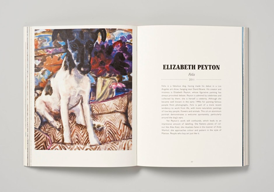 """""""Felix"""" by Elizabeth Peyton a fabulous dog who made his debut in a Los Angeles art show, hanging near David Bowie."""