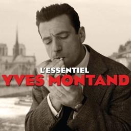 La música de Yves Montand, la compañía más chic.