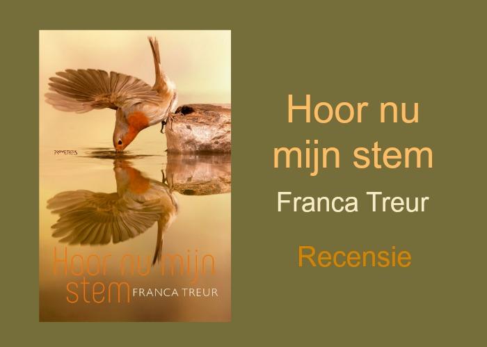 Hoor nu mijn stem | Franca Treur