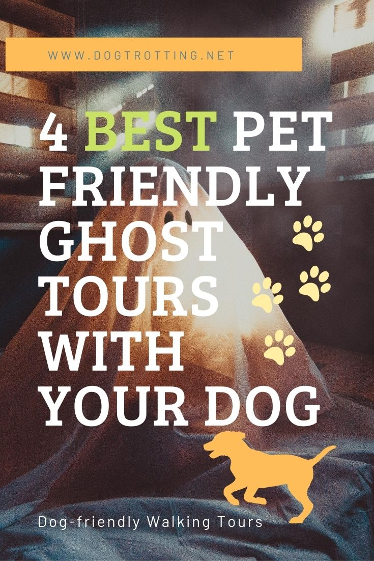 Dog-friendly Haunted Walking Tour Round Up!