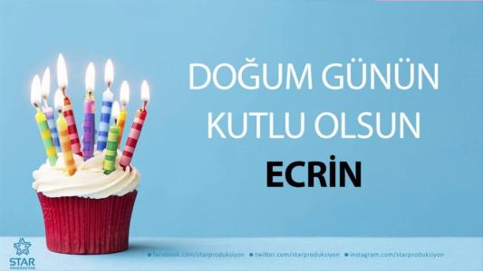 ecrin isimli doğum günü mesajı