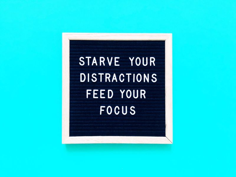 Starve Your Distractions Feed Your Focus
