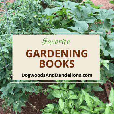My Favorite Gardening Books & A Mid Season Garden Update