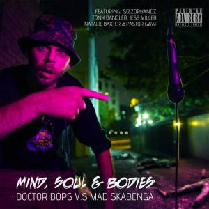 album-of-the-year-2017-cover-for-mind-soul-bodies-by-doctor-bobs-vs-mad-skabenga