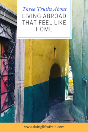 Pinterest - 3 truths about living abroad that feel like home