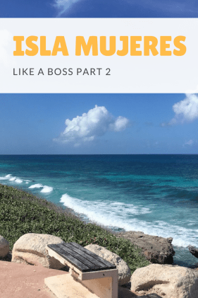 Isla Mujeres Like a boss part 2 pin 2