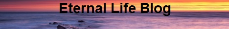 Eternal Life Blog