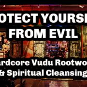 protect from evil rootwork