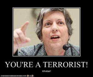 You're a terrorist!
