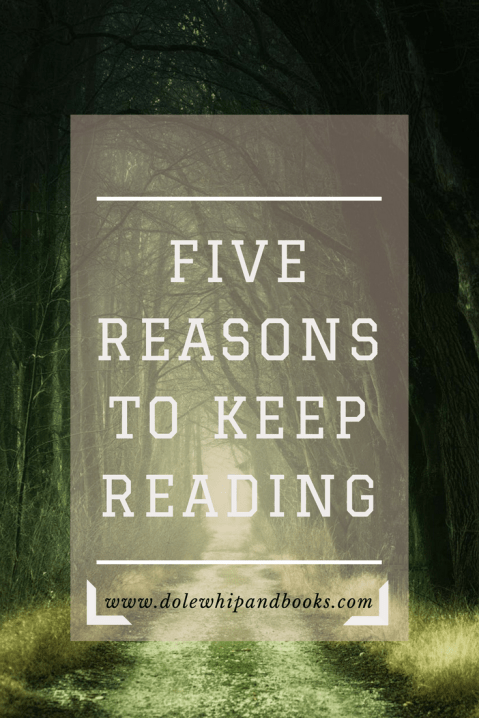 Five Reasons To Keep Reading