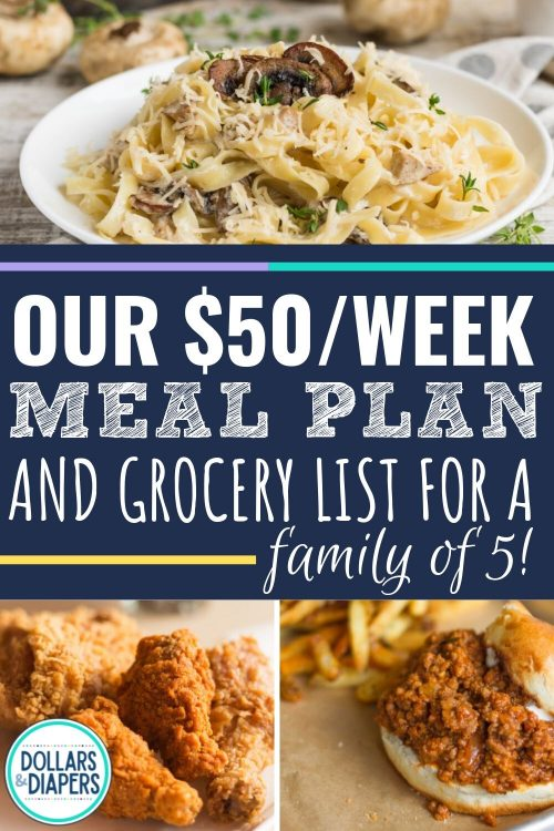 Our $50/Week Cheap Meal Plan For A Family of 5