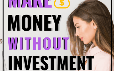 28 Ways in Which You Can Make Money without Investment