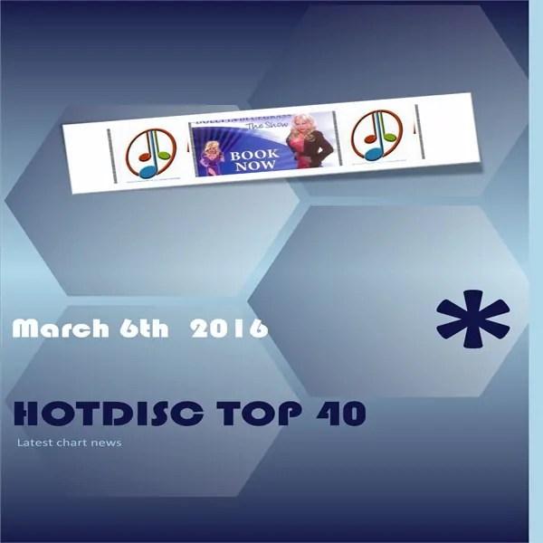 Hotdisc Top 40 6th March 2016