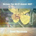 Hotdisc Top 40 27 August 2017