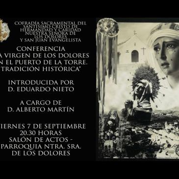 """Conferencia """"La Virgen de los Dolores en el Puerto de la Torre. Tradición histórica"""""""