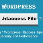 27 WordPress Htaccess Tips for Better Security and Performance