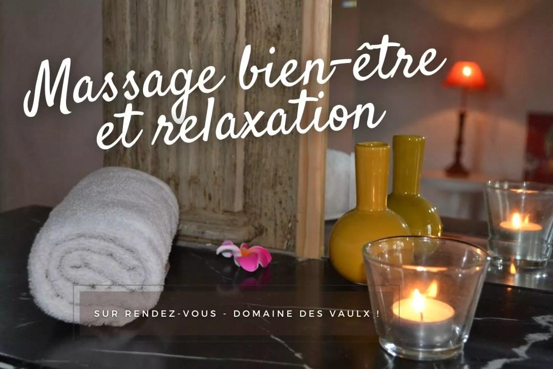 Massage bien-être Domaine des Vaulx