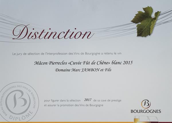 Distinction 2017 Domaine Marc JAMBON et Fils à Pierreclos - Mâcon-Pierreclos Blanc Cuvée Fût de Chêne 2017