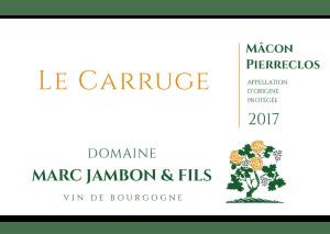 Mâcon-Pierreclos Le Carruge Domaine Marc JAMBON et Fils