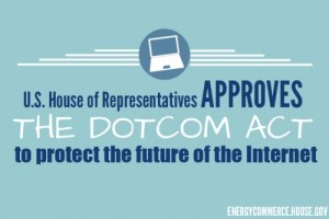 House Passes Bipartisan Legislation to Protect the Internet DOTCOM Act