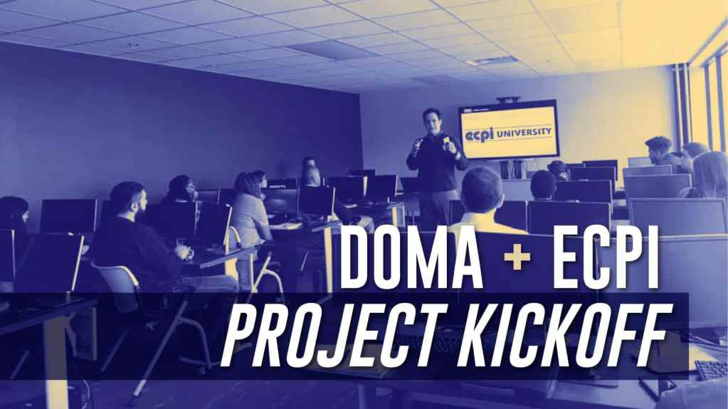 DOMA & ECPI Project Kick Off