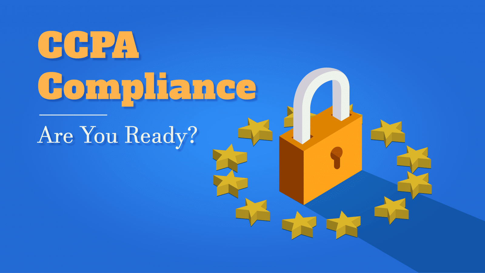 Are You CCPA Compliant