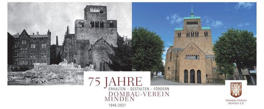 75 Jahre Dombau-Verein Minden (DVM) - 75 Jahre erhalten, gestalten und fördern