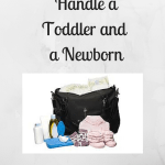 How to Handle a Toddler and a Newborn