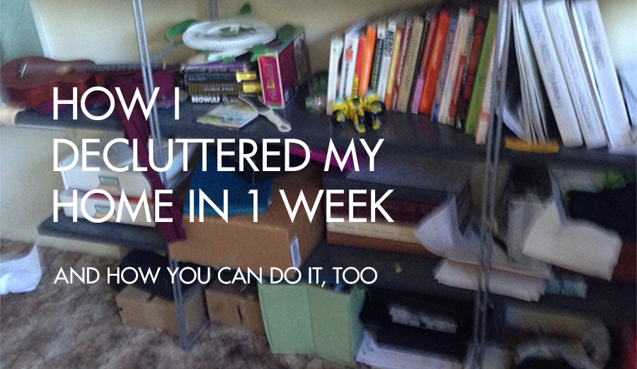 how-I-decluttered-my-home-in-1-week