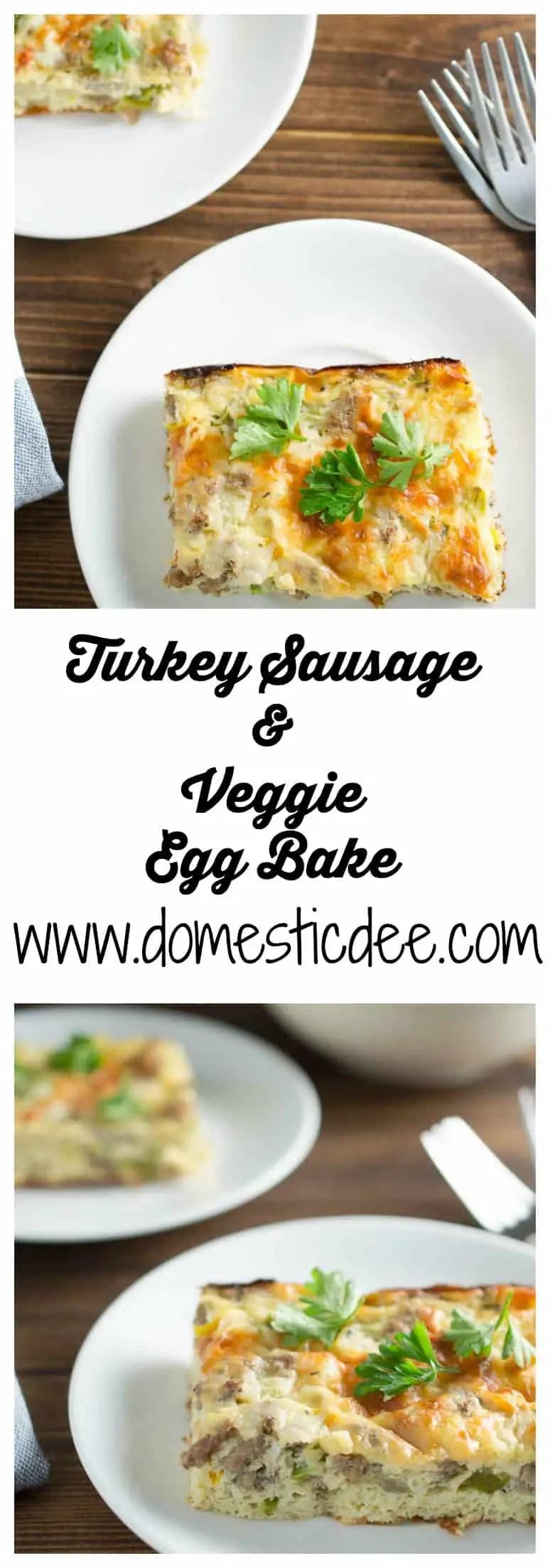 Turkey Sausage and Veggie Egg Bake