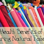 Health Benefits of Wearing Natural Fabrics