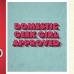New Domestic Geek Girl Buttons For Your Site!