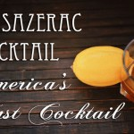 The Sazerac – America's First Cocktail