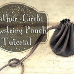 Leather Circle Drawstring Pouch Tutorial