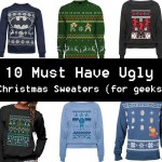 10 Must Have Ugly Christmas Sweaters for Geeks