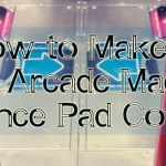 How to Make a DDR Arcade Machine Dance Pad Cover