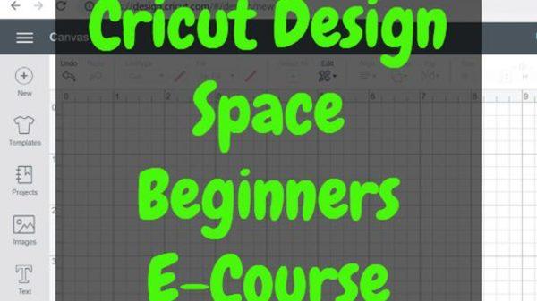 Cricut Beginners Design Space Tutorial E