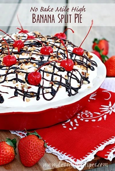 No-Bake Mile High Banana Split Pie by Lets Dish