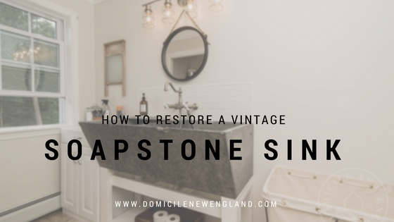 Sensational How To Restore A Vintage Soapstone Sink Domicile New England Interior Design Ideas Gentotryabchikinfo
