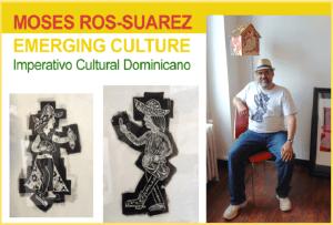 Moses Ros-Suarez - Emerging Culture