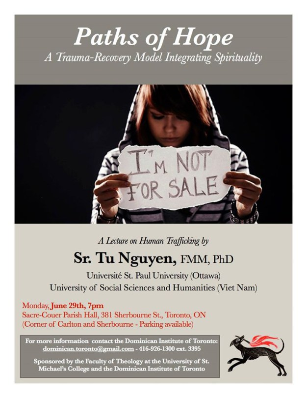 This poster promotes a lecture entitled Paths of Hope: A Trauma-Recovery Model Integrating Spirituality. Lecture by Sr. Tu Nguyen.