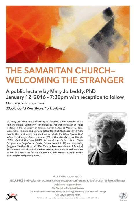 """This poster, which has a photo of Mary Jo Leddy, promotes a public lecture by her.  The lecture is entitled """"The Samaritan Church--Welcoming the Stranger"""", and it occurs on January 12, 2016."""