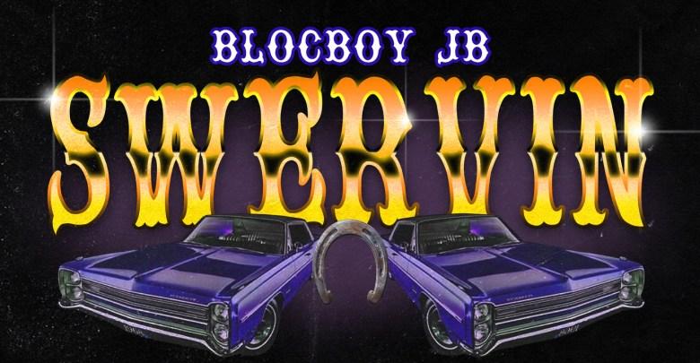 BlocBoy JB Swervin