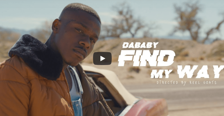 DaBaby Find My Way Mp4 Video download