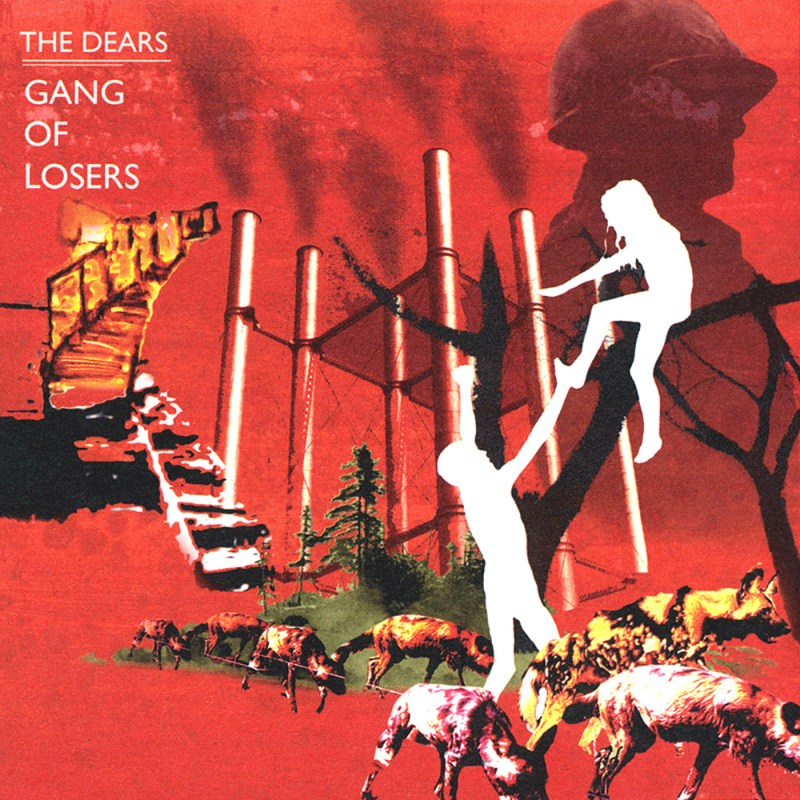 The Dears, Gang of Losers