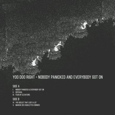 Yoo Doo Right, Nobody Panicked and Everybody Got On